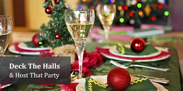 Deck The Halls & Host That Party