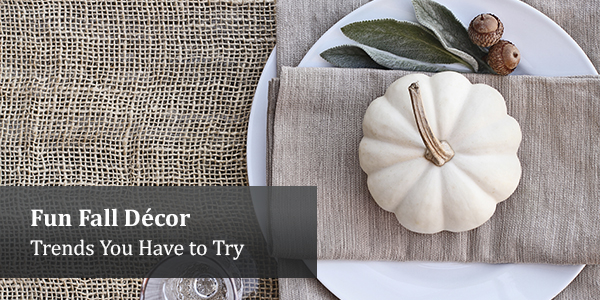 fun fall decor trends you have to try