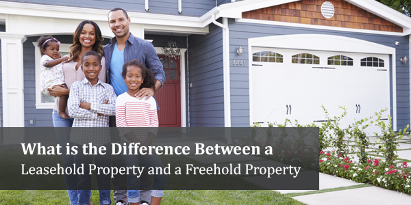 What is the Difference Between a Leasehold Property and a Freehold Property