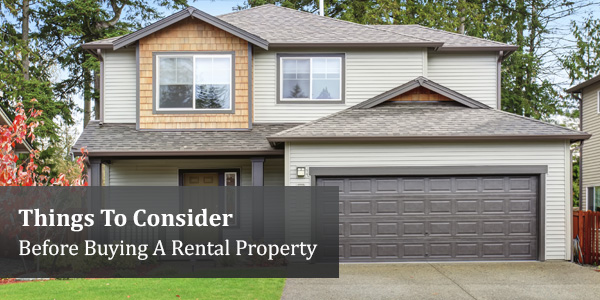 Things To Consider Before Buying A Rental Property