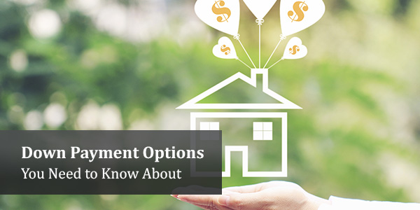 down-payment-options-you-need-to-know