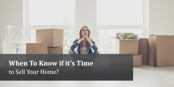 when to know if its time to sell your home