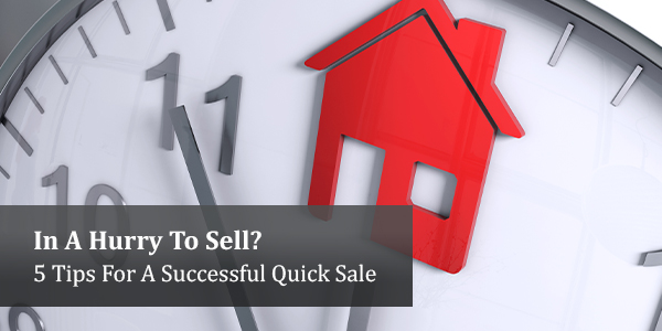 In A Hurry To Sell Your Home