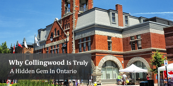 Why Collingwood Is Truly A Hidden Gem In Ontario