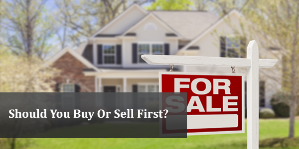 Should You Buy First Or Sell First?