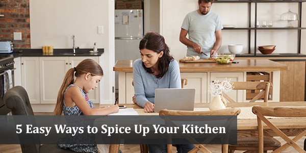 5 Easy Ways to Spice Up Your Kitchen