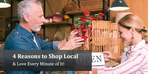 4 Reasons to Shop Local & Love It