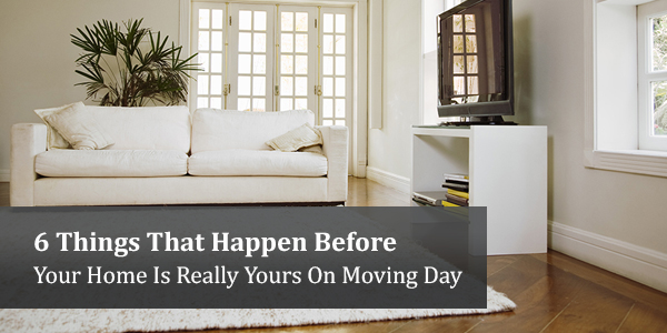 WEBIMAGES: 5thingsthathappenbeforethehomeisyoursonmovingday