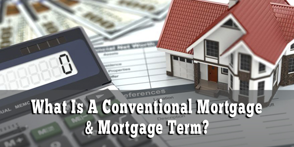 WEBIMAGES: whatisaconventionalmortgage.jpg