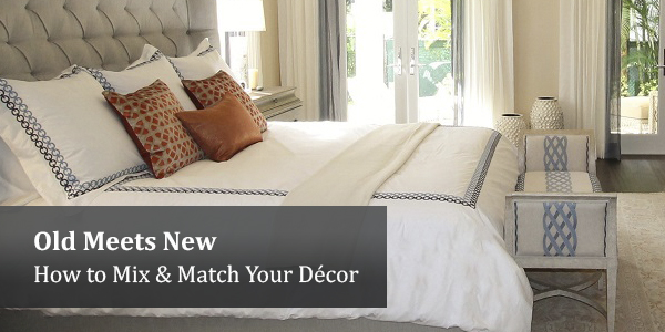 HOld Meets New – How to Mix & Match Your Décor
